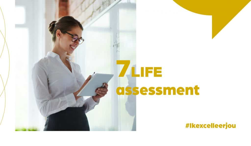Be Excellent academy - 7LIFE assessment